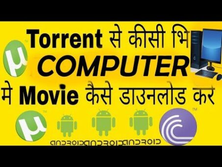 How to Download Movie by Torrent in any computer free    Hindi    movie    bollywood   hollywood   