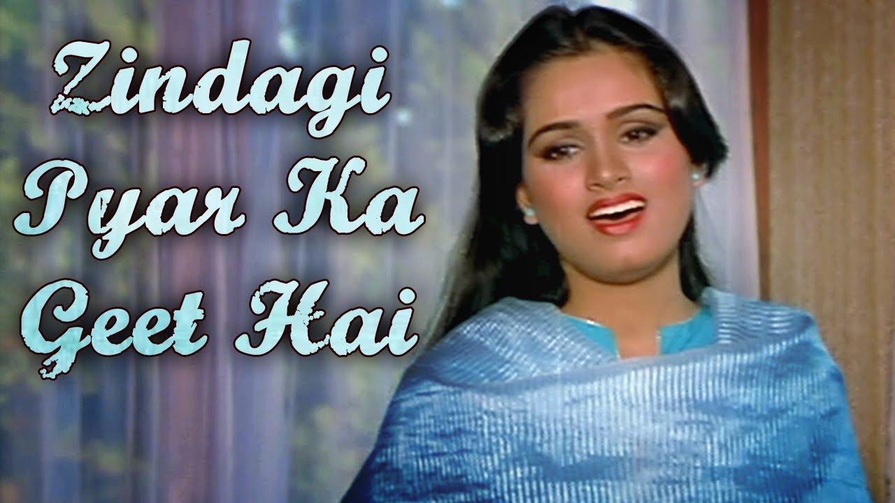 Zindagi Pyar Ka Geet Hai Padmini Kolhapure Souten Outdated Hindi Songs Hd Lata Mangeshkar Pensivly Zindagi tere gham ne humein rishtey naye samjhaye. zindagi pyar ka geet hai padmini