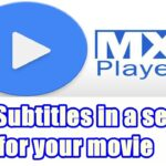 English subtitles to any movie from MX player within a second