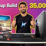 [HINDI] 35000/- Rs Full Setup Gaming PC Build !!