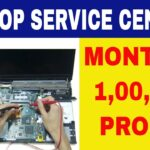 How to Earn Rs.1,00,000 every Month from a Laptop Service Center