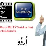 How to Use & Watch Old TV Serial in Desi TV Show Hindi/Urdu
