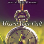 Janez & Wane of Summer - Missed Your Call