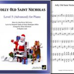 """""""Jolly Old Saint Nicholas"""" arranged for Level 5 Ragtime Piano Solo"""