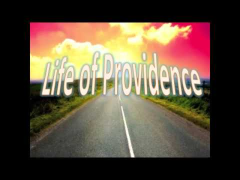Life of Providence- NEW