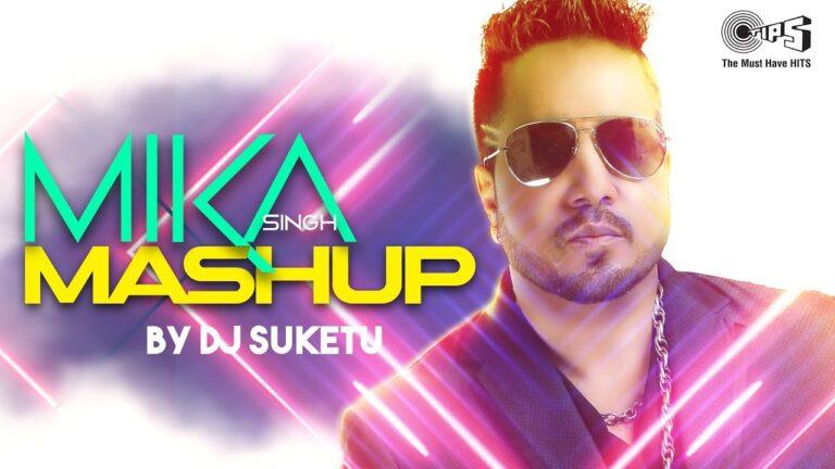 Mika Singh Mashup by DJ Suketu | Full Song Video | Latest Hindi Songs 2018 | Bollywood Mashups