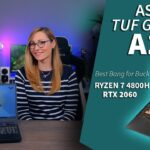 The Best Budget Gaming Laptop of 2020 - ASUS TUF Gaming A15 (AMD Ryzen 7 4800H, RTX 2060)