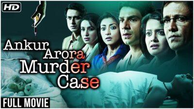 ankur arora murder case full movie