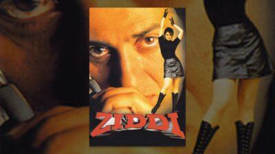 ziddi full hindi movie