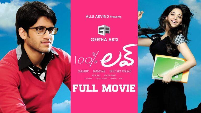 100% Love Telugu Full Movie | Naga Chaitanya, Tamannah | Sukumar | Geetha Arts
