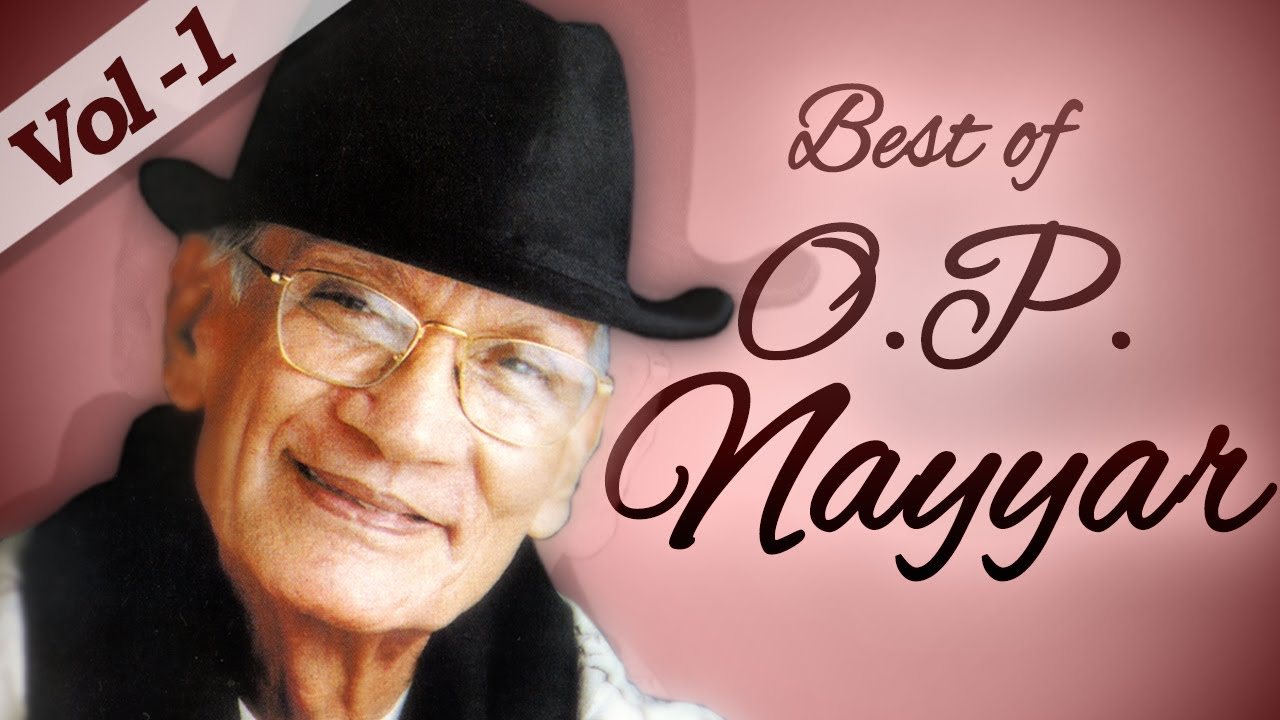 Best of O. P. Nayyar Songs (HD) - Jukebox 1 - Evergreen Old Bollywood Hindi Songs - Old Is Gold
