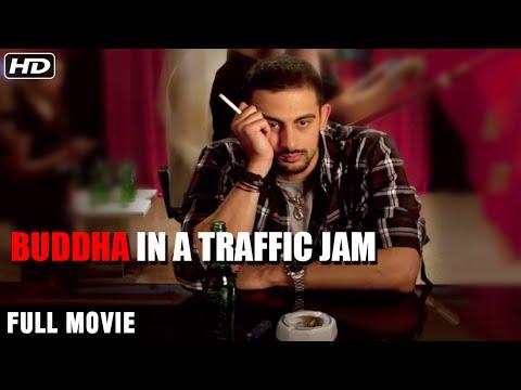 Buddha In A Traffic Jam (2014) Full Hindi Movie | Mahie Gill, Arunoday Singh, Anupam Kher, Pallavi