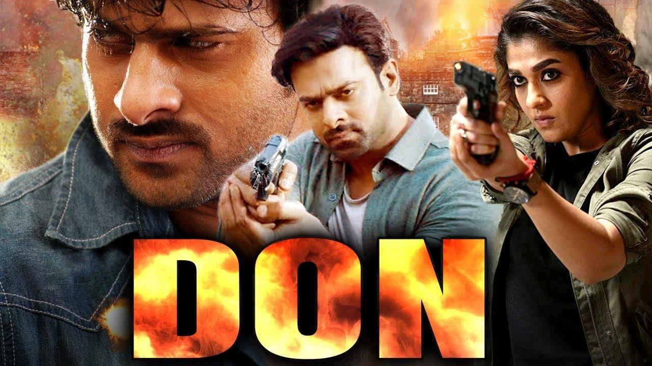 Don (2019) PRABHAS NEW RELEASED Full Hindi Dubbed Movie   Nayanthara   NEW Hindi Movies