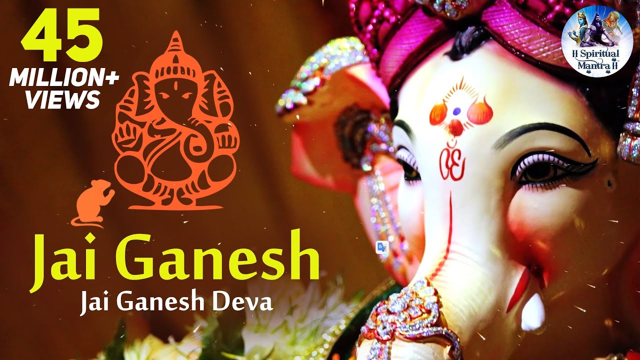 JAI GANESH JAI GANESH JAI GANESH DEVA || LORD GANESH AARTI || GANESH BHAJAN - VERY BEAUTIFUL SONG