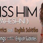 Jannat | I Miss Him - Waheshni | Arabic Sad Love Song - English Subtitles