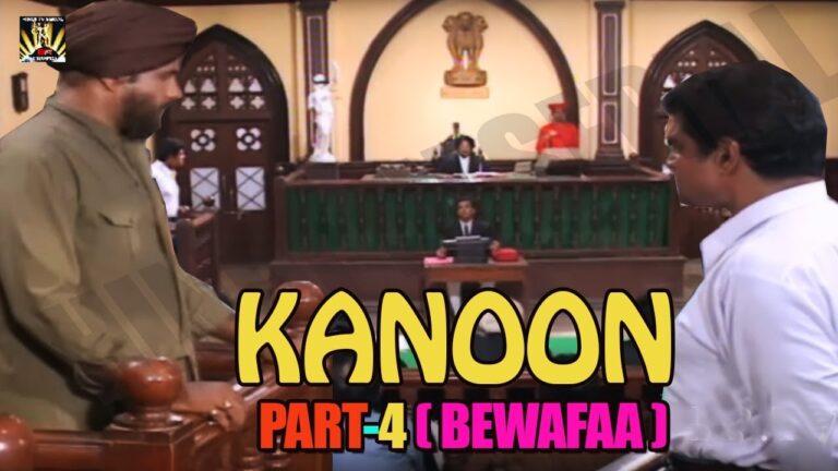 KANOON Part-4 (BEWAFAA) - Most Entertaining Tv Serial Full HD - Evergreen Hindi Serials
