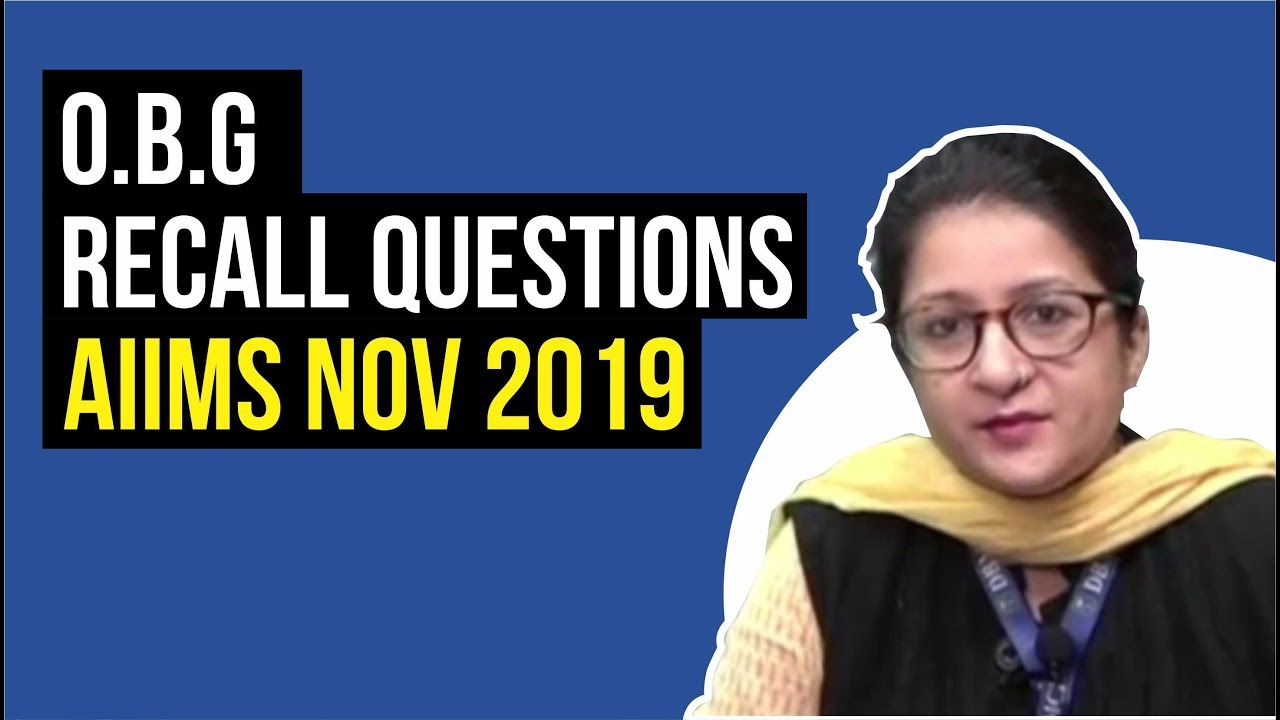 OBG AIIMS NOV 2019 | Recall Question |