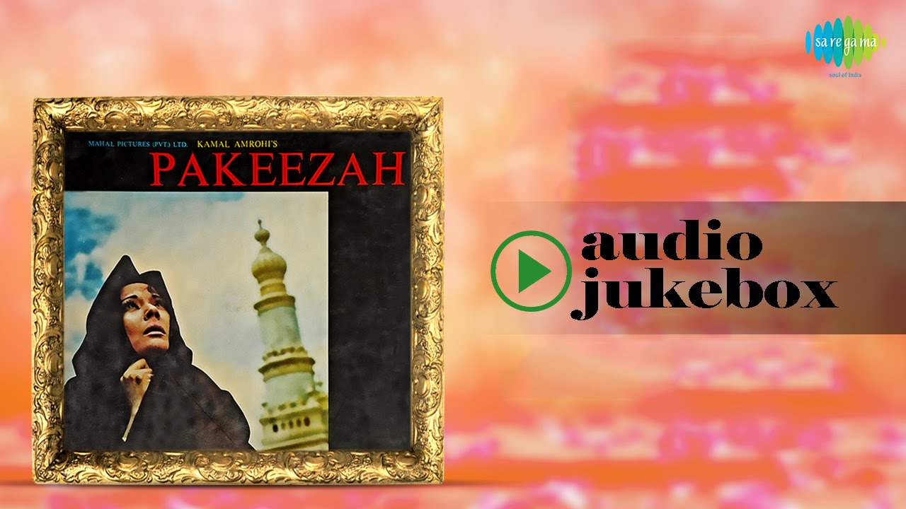 Pakeezah[1972] | All Songs | Hindi Movie Songs | Meena Kumari, Raaj Kumar
