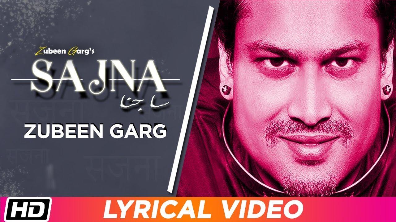 SAJNA | Zubeen Garg | Angel | Lyrical | Latest Hindi Song 2019