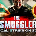 The Smuggler (2019) Latest Blockbuster 2019 Full Hindi Dubbed Movie | 2019 New released Movie