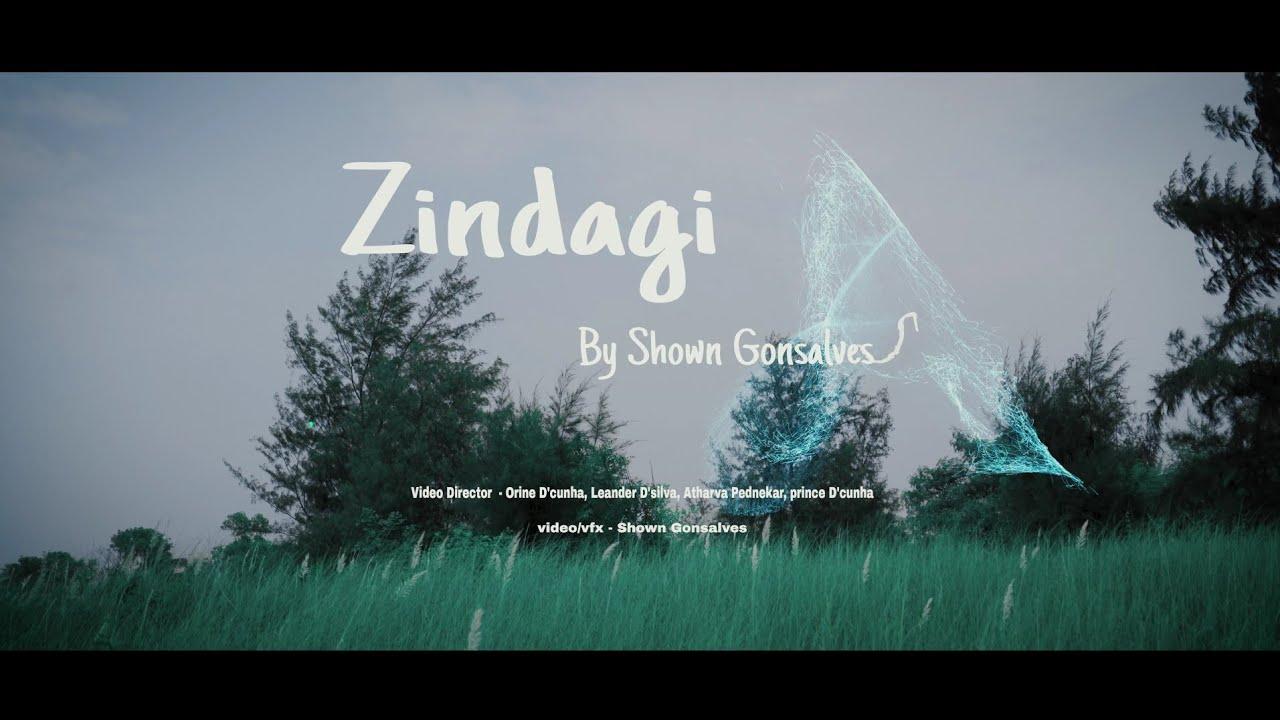 Zindagi - Shown Gonsalves ( Official Music Video ) Hindi Song 2020