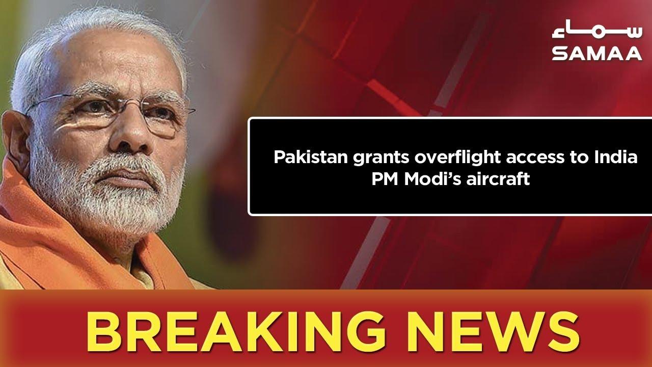 Breaking News | Pakistan grants overflight access to India PM Modi's aircraft | SAMAA TV
