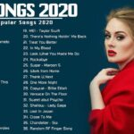English Songs 2020 ? Top 40 Popular Songs Playlist 2020 ? Best English Music Collection 2020