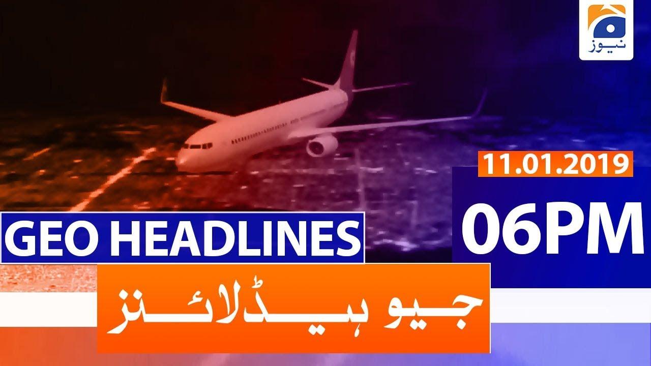 Geo Headlines 06 PM | 11th January 2020