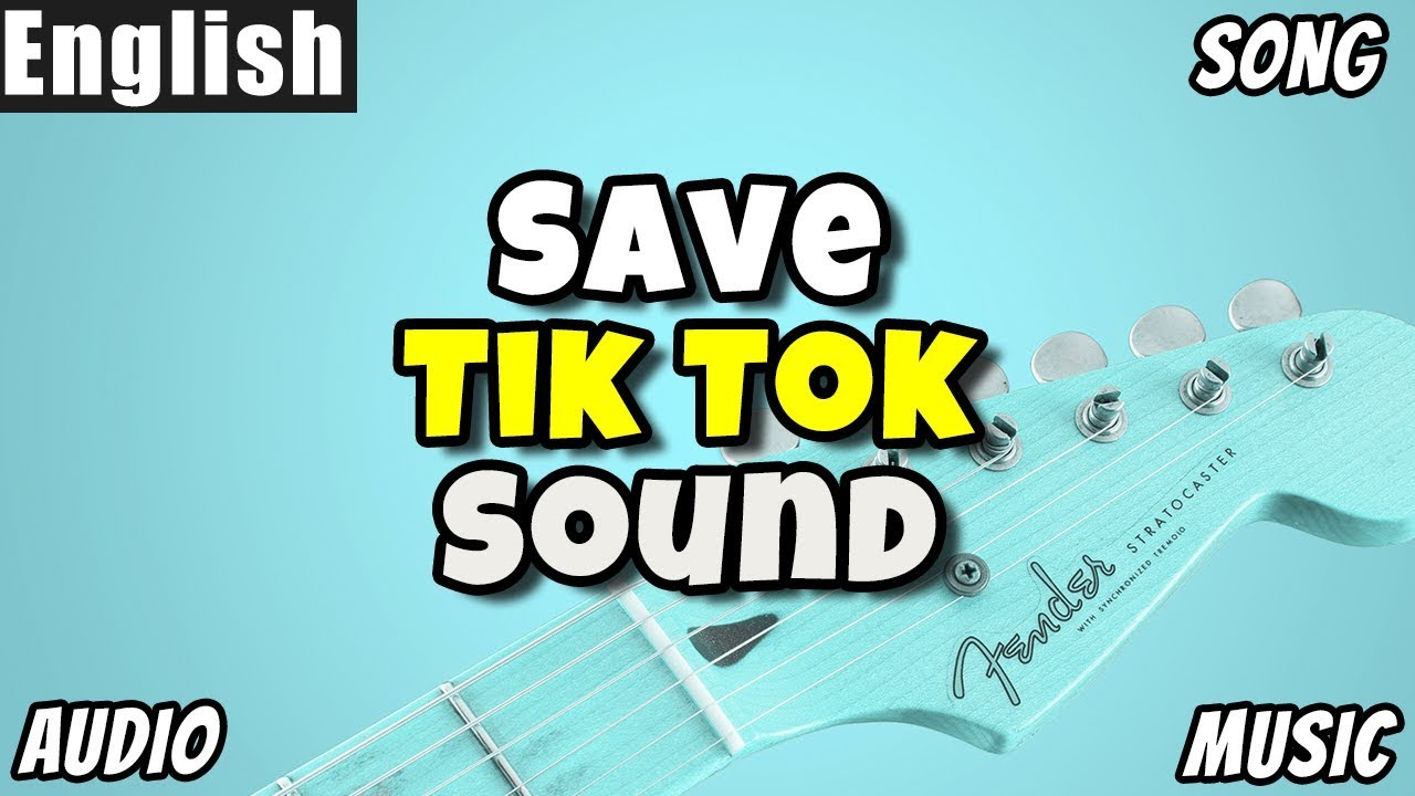 How to Download Audio, Song, Ringtone or Sound in Tik Tok [English]