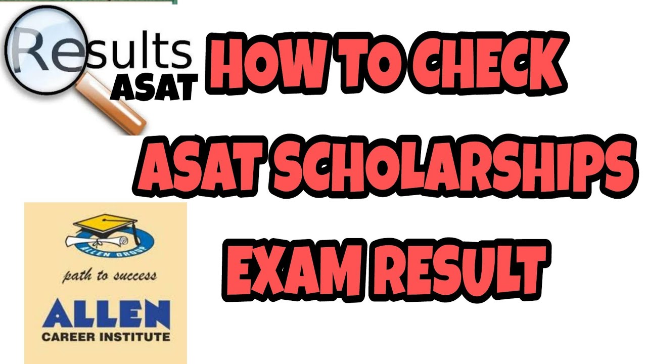 How to check asat scholarships exam result..