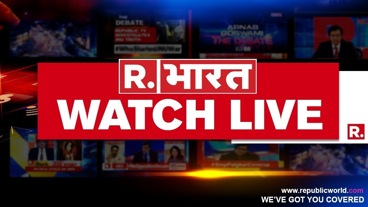 LIVE NEWS   Breaking News 24X7   Hindi Latest News   Arnab Goswami   Republic Bharat LIVE TV