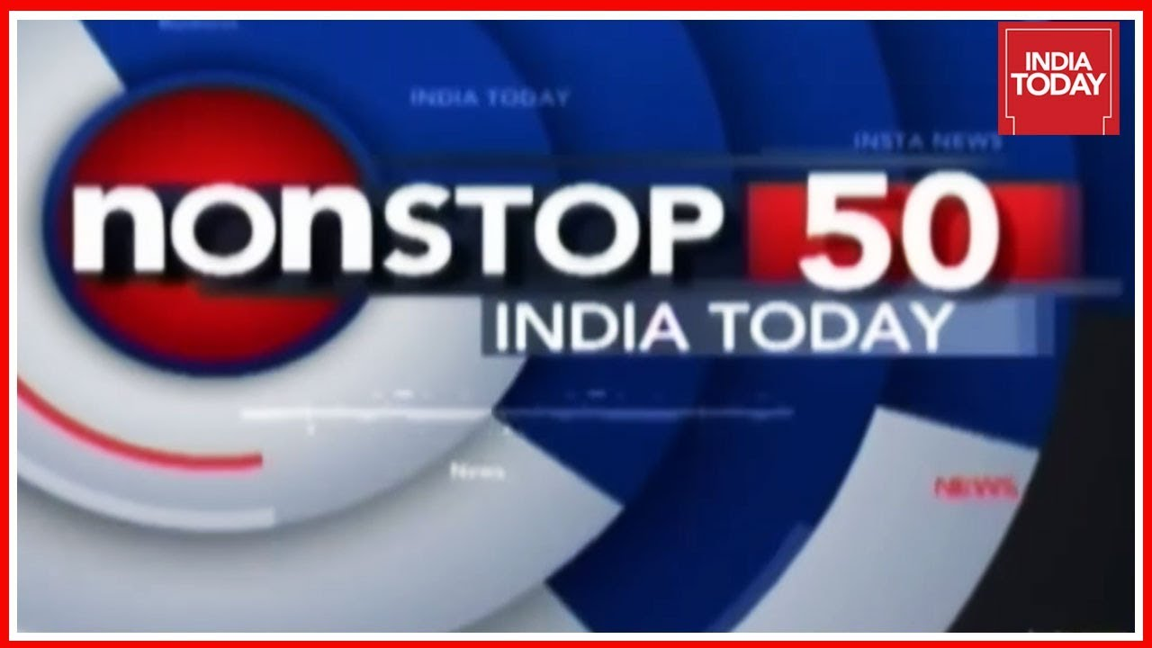Nonstop 50 Headlines In Top Indian States, International News, Showbiz News   India Today