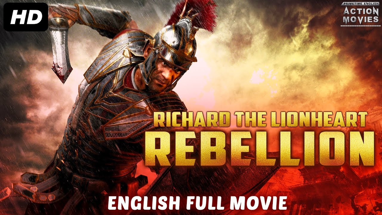 RICHARD THE LIONHEART REBELLION - New English Movies 2018 Full Movie | Hollywood Movies 2018