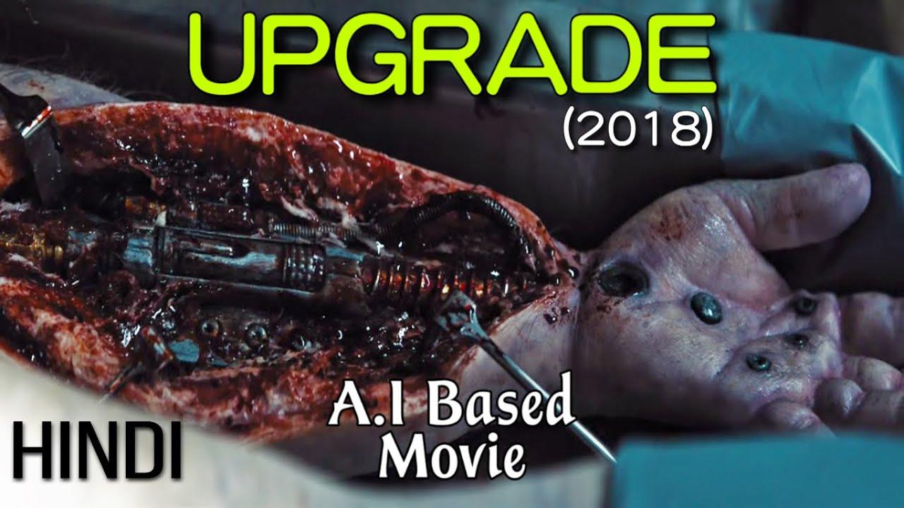 Upgrade (2018) Movie Explained in Hindi | Hollywood Movie Hindi Explanation | Sci-fi movie in hindi