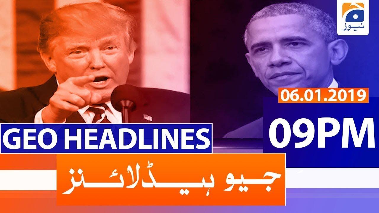 Geo Headlines 09 PM | 6th January 2020