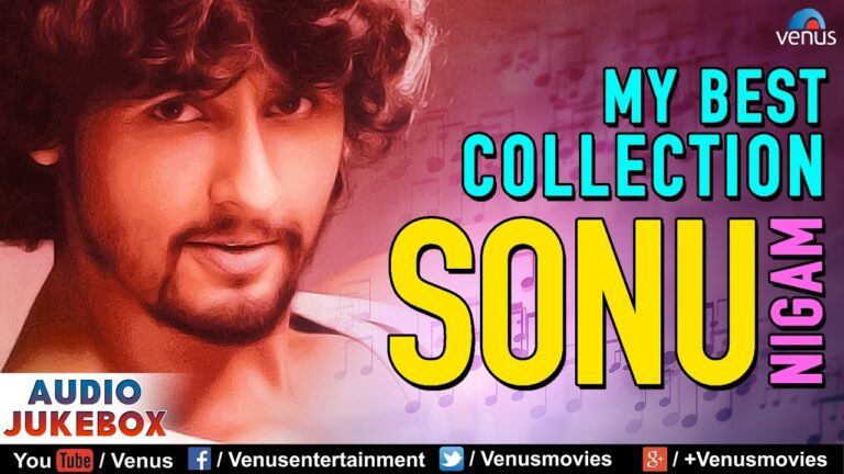 Sonu Nigam - My Best Collection   Hindi Songs   Best Bollywood Romantic Songs   Audio Jukebox