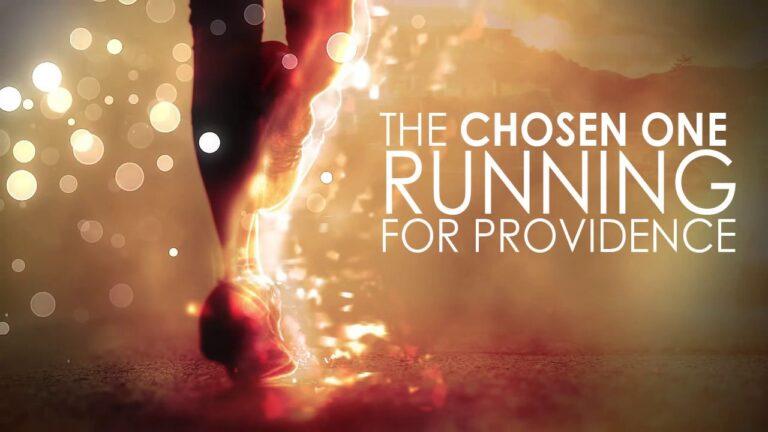 THE CHOSEN ONE RUNNING FOR PROVIDENCE (IETT)