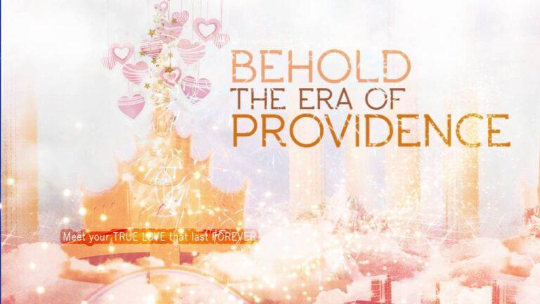 BEHOLD, THE ERA OF PROVIDENCE (IETT)