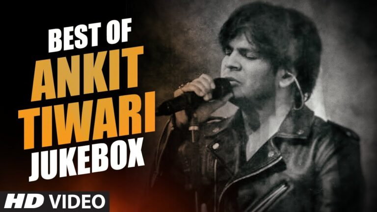 BEST OF ANKIT TIWARI SONGS | BOLLYWOOD HINDI SONGS 2016 (Video Jukebox) | T-Series