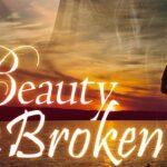 Beauty in the Broken (Full Movie, Romantic, Drama, Comedy) Entire Free Feature Film, English, HD