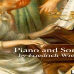 Piano and Song | Friedrich Wieck | *Non-fiction, Music | Book | English | 1/3