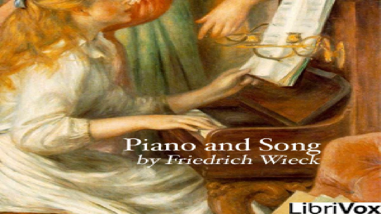 Piano and Song   Friedrich Wieck   *Non-fiction, Music   Book   English   1/3