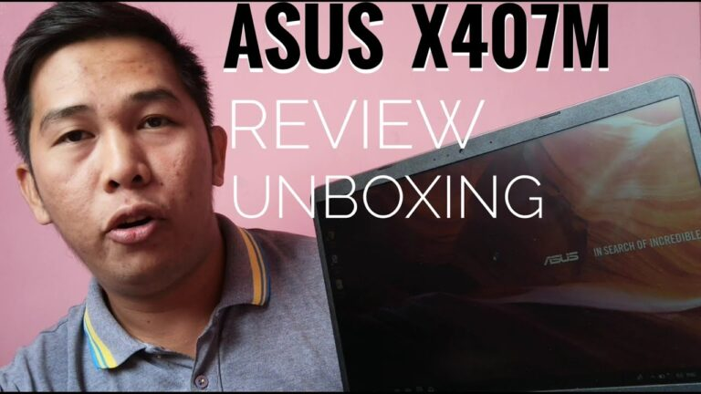 BUDGET NETBOOK - ASUS X407M : REVIEW / UNBOXING