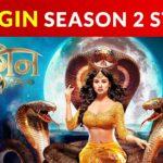 Naagin Season 2 Story   Naagin Serial Story & Plot for Season 2