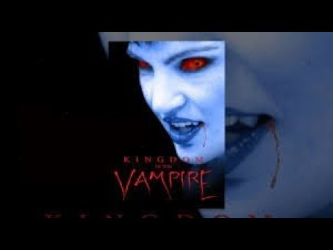 Kingdom of the Vampire (Full Movie, Vampire Horror, English) *full free movies*