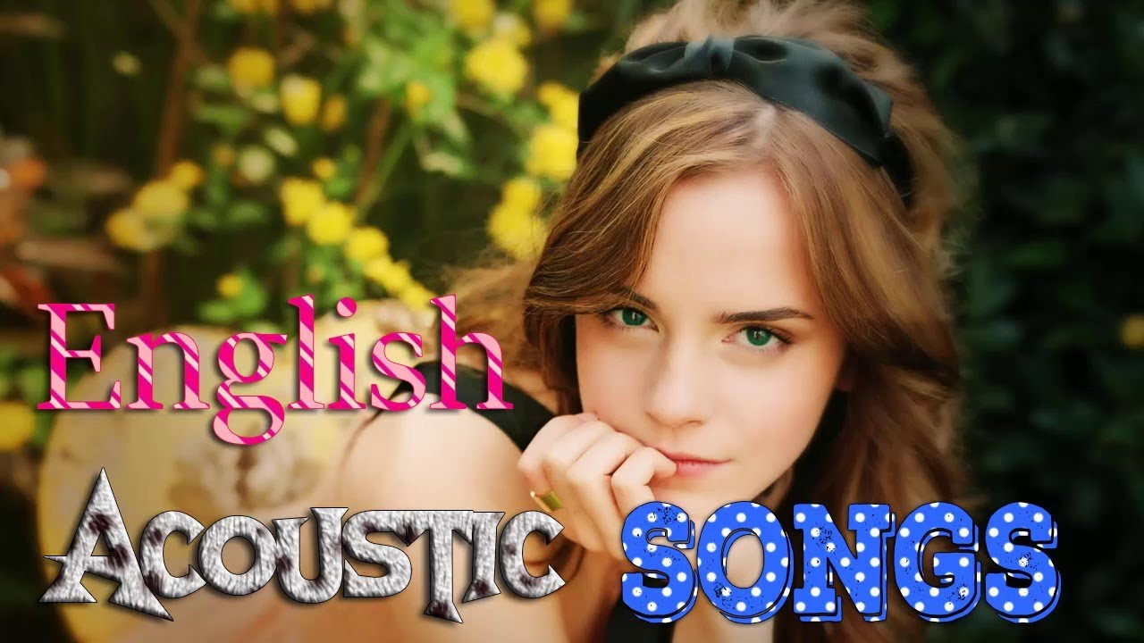 Best English Acoustic Songs 2017 2018 - Best Music 2018 Online Hit Songs Chill Out Music K85355821