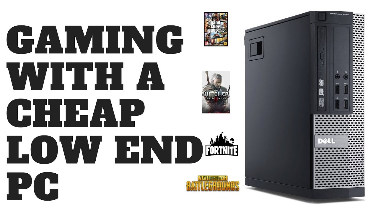 Gaming With A Cheap Dell Optiplex PC