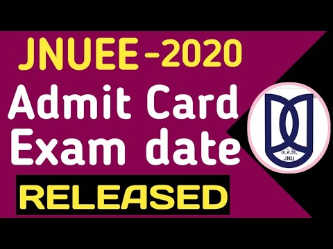 JNUEE EXAM DATE RELEASED I DOWNLOAD JNUEE ADMIT CARD I JNUEE-2020 I JNU ENTRANCE EXAM  2020