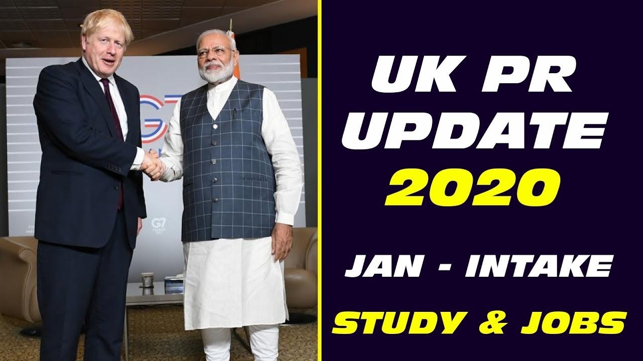 [ Latest ] : UK PR Update 2020 | Study , Job & Immigration  | Get UK PR  & PSW | Student Visa
