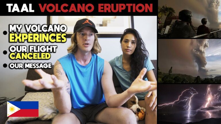 PHILIPPINES TAAL VOLCANO ERUPTION - My Volcano Experiences & Thoughts